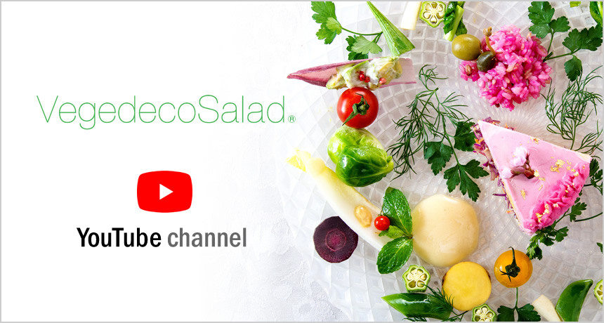 VegedecoSalad® YouTube channel